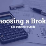 Guide to choosing a UK broker