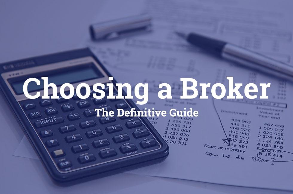 Guide to choosing a UK broker