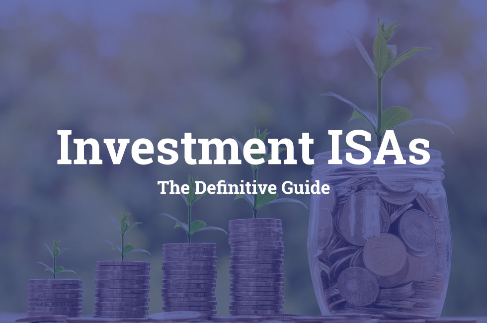 Guide to Investment ISAs