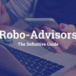 Guide to UK Robo Advisors